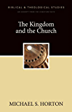 The Kingdom and the Church: A Zondervan Digital Short