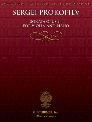 Sonata for Violin, No. 2, Op 94: Violin and Piano (Modern Russian Masterworks)