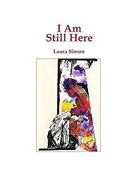 I Am Still Here