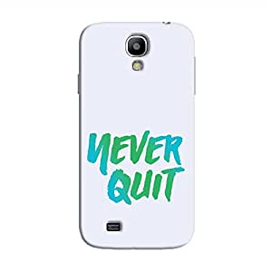 Cover It Up - Never Quit Galaxy S4 Hard Case