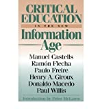 img - for Critical Education in the New Information Age (Critical Perspectives (Paperback)) (Paperback) - Common book / textbook / text book