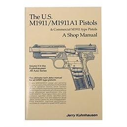 amazon com the u s m1911 m1911a1 pistols and commercial m1911 type rh amazon com