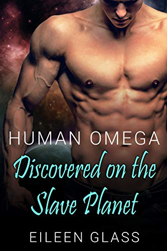 Human Omega: Discovered on the Slave Planet (Pykh Book -