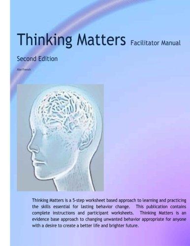 Thinking Matters Facilitator Manual: Creating better lives and ...