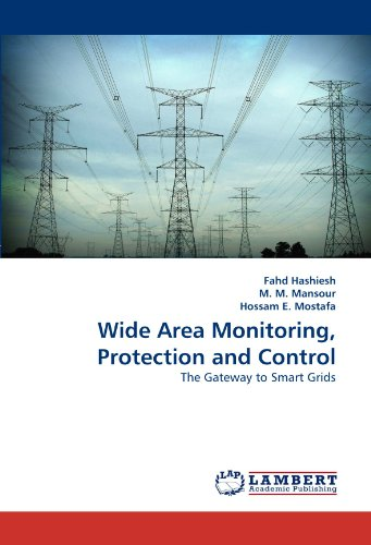 Wide Area Monitoring, Protection and Control: The Gateway to Smart Grids