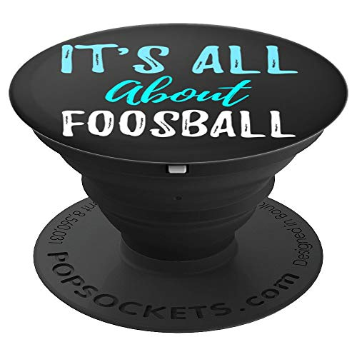 - Ginial Mobile It is all about Foosball PopSockets Stand for Smartphones and Tablets - PopSockets Grip and Stand for Phones and Tablets