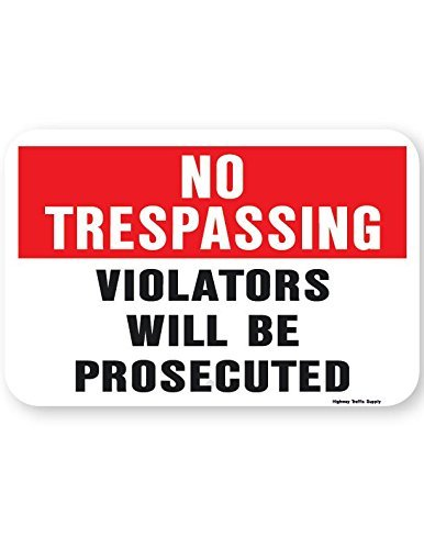 No Tresspassing Violators Will Be Prosecuted Sign (Red And Black On White)18'' High X 12'' Wide Non-Reflective Aluminun Sign