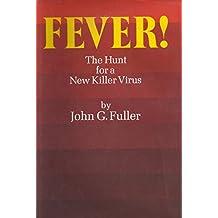 The Hunt for a New Killer Virus