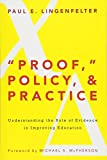 """Proof,"" Policy, and Practice: Understanding the Role of Evidence in Improving Education - cover"