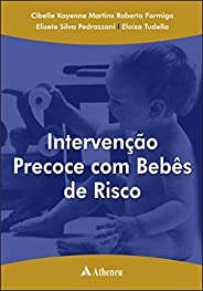 Intervenção Precoce com Bebês de Risco
