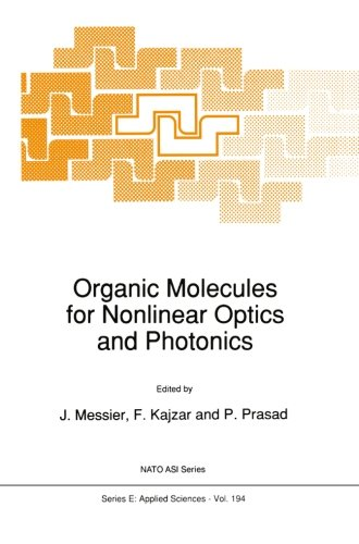 Organic Molecules for Nonlinear Optics and Photonics (Nato Science Series E:)