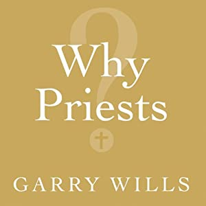 Why Priests? Audiobook