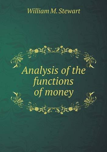Analysis of the functions of money ebook