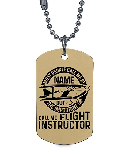 COLOSTORE Call Me Flight Instructor Necklaces, I'm A Flight Instructor Dog Tag (Dog Tag Necklaces - Tan) ()