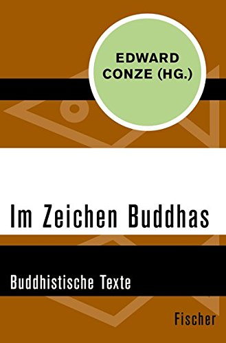 Im Zeichen Buddhas: Buddhistische Texte Taschenbuch – 15. Januar 2016 Edward Conze Marianne Winder FISCHER Taschenbuch 3596306973