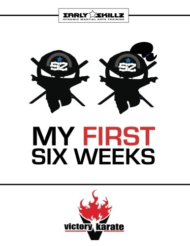 Download Victory Karate Early Skillz My First Six Weeks pdf epub