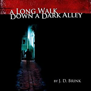 A Long Walk Down a Dark Alley Audiobook