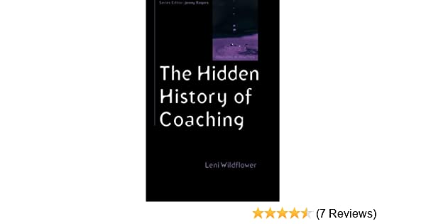 the hidden history of coaching wildflower leni