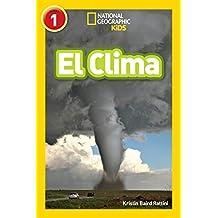 National Geographic Readers: El Tiempo (L1) (National Geographic Readers, Level 1) (Spanish Edition)