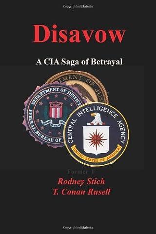 Disavow: A CIA Saga of Betrayal (Conan 0)