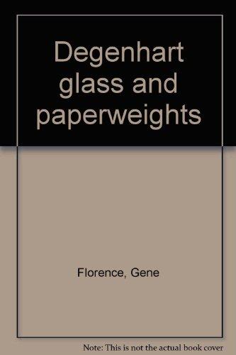 Degenhart glass and paperweights