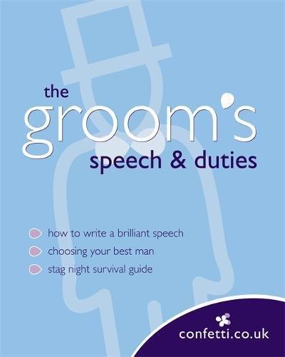 confetti the grooms speech duties