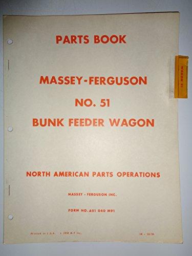 Wagon Feeder (Massey Ferguson MF 51 Bunk Feeder Wagon Parts Catalog Book Manual 12/58 original)