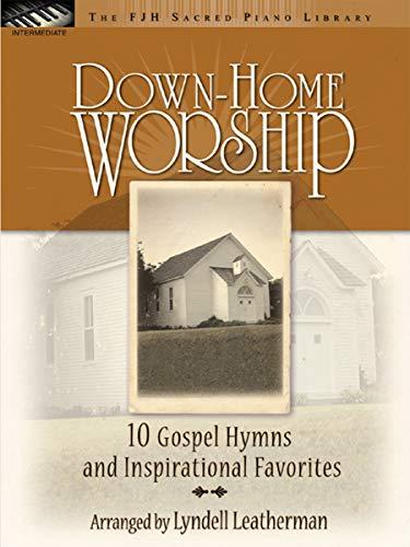 FJH1569 - Down-Home Worship - The FJH Sacred Piano Library