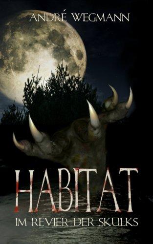 HABITAT - Im Revier der Skulks (German Edition)