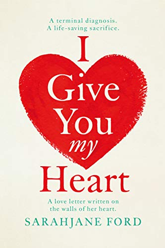 i give you my heart english edition de ford sarahjane
