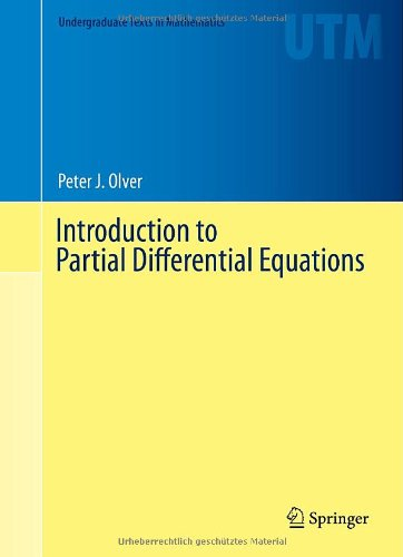 Introduction to Partial Differential Equations by Peter Olver, Publisher : Springer