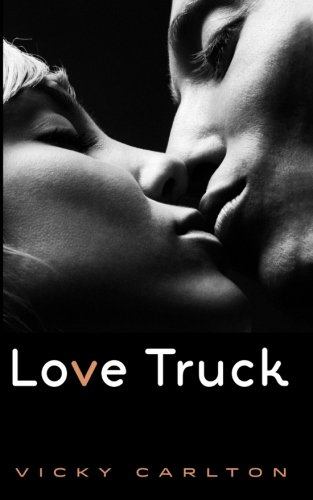 Download Love Truck: Ein erotisches Roadmovie (German Edition) ebook