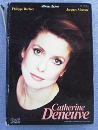 Catherine Deneuve par Philippe Barbier