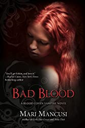 Bad Blood (A Blood Coven Vampire Novel)