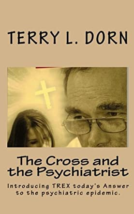 The Cross & The Psychiatrist