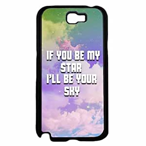 If You Be My Star I'll Be Your Sky- TPU RUBBER SILICONE Phone Case Back Cover Samsung Galaxy Note II 2 N7100