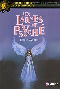 Les Larmes de Psyché par Léo Lamarche