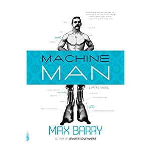 Machine Man Hörbuch