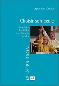 Choisir son école par Agnès Henriot-Van Zanten