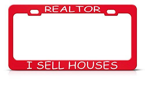 Realtor I Sell Houses Metal Heavy Duty RED License Plate Frame Tag Holder Perfect for Men Women Car garadge Decor