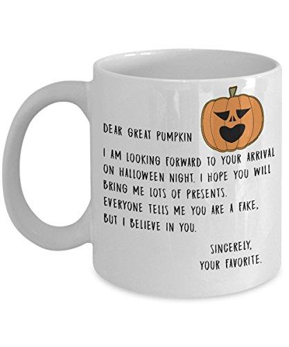 Autumn Mug Dear Great Pumpkin Believer Funny Office Work Fall Coffee Mugs Best Halloween Costumes Set Gifts Idea for mens womens boys (Great Ideas For Mens Halloween Costumes)