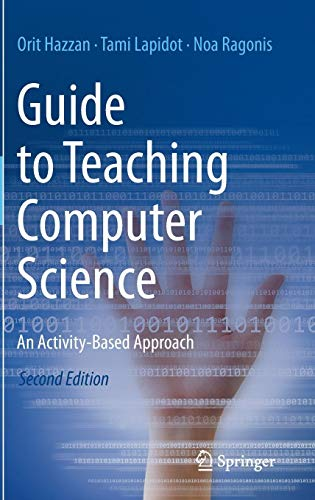 (Guide to Teaching Computer Science: An Activity-Based Approach)