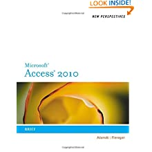 New Perspectives on Microsoft Access 2010, Brief (New Perspectives Series)