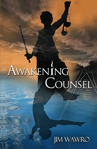 Awakening Counsel: A Practical Guide to Creating the Life You Want to Live (Practical Guide To Awakening)