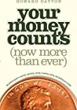img - for Your Money Counts : The Biblical Guide to Earning, Spending, Saving, Investing, Giving, and Getting Out of Debt(Paperback) - 1999 Edition book / textbook / text book