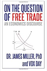 On the Question of Free Trade: An Economics Discourse Paperback