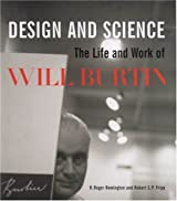 Design and Science: The Life and Work of Will Burtin