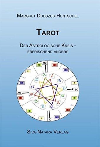 Tarot - Der Astrologische Kreis erfrischend anders