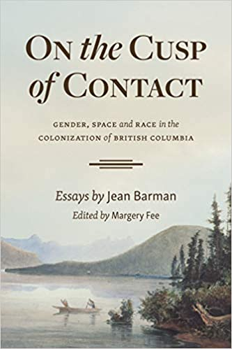 Book cover for On the Cusp of Contact by Jean Barman