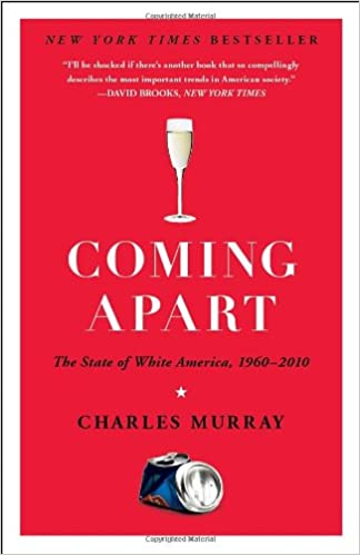 Coming Apart by Charles Murray